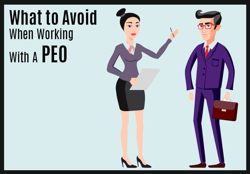 What to Avoid When Working With A PEO