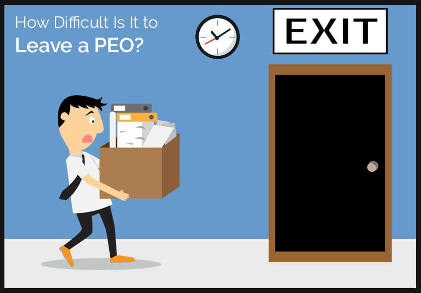 How Difficult Is It to Leave a PEO?